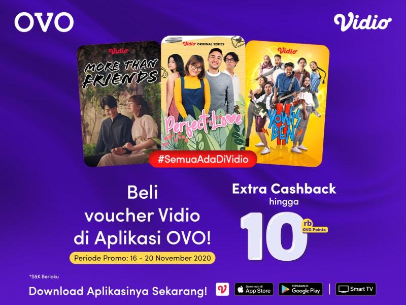 Beli Voucher Vidio di aplikasi OVO, Extra Cashback 5%. Akhir Tahun Makin Seru Bersama Vidio!