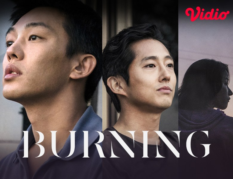 Burning Korean Movie, Film Thriller Romantis Yoo Ah In yang Penuh Karakter Toxic