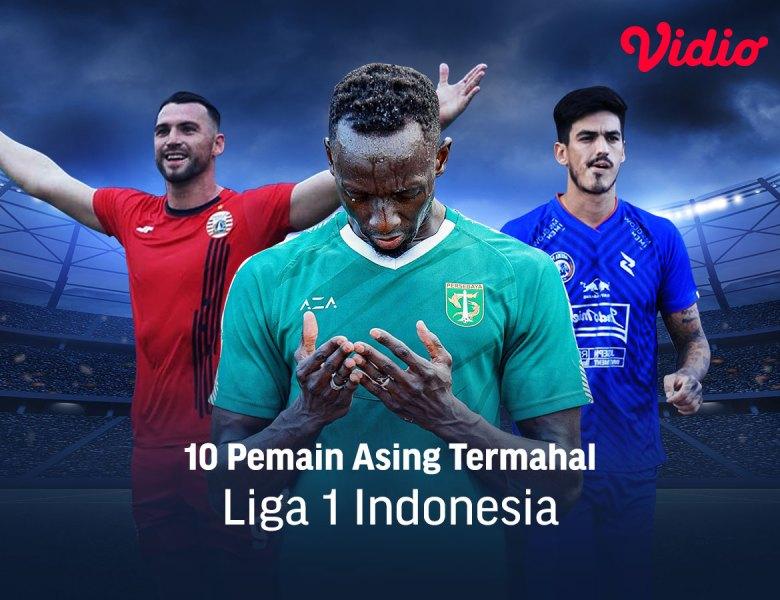 10 Pemain Asing Termahal Liga 1 2020/2021