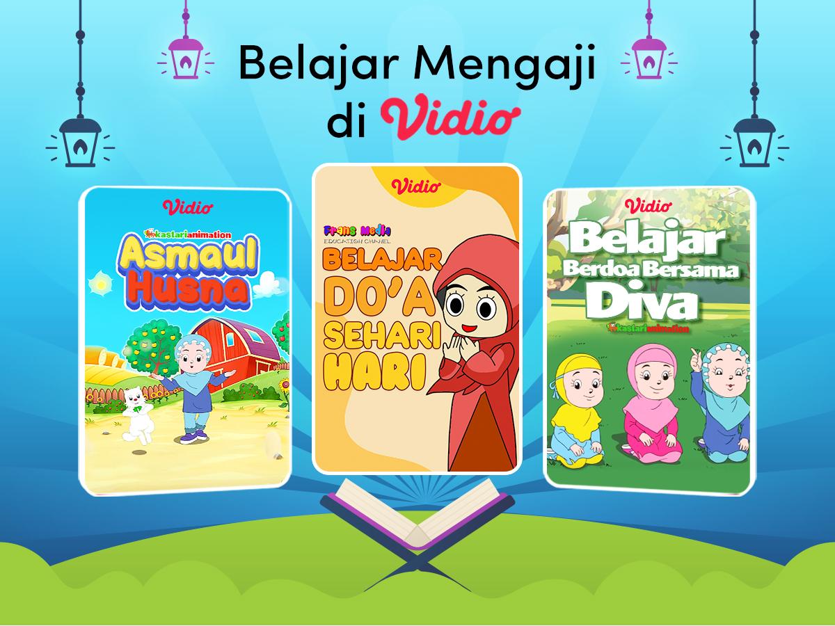 Vidio menyediakan tayangan belajar mengaji untuk anak dan dewasa.