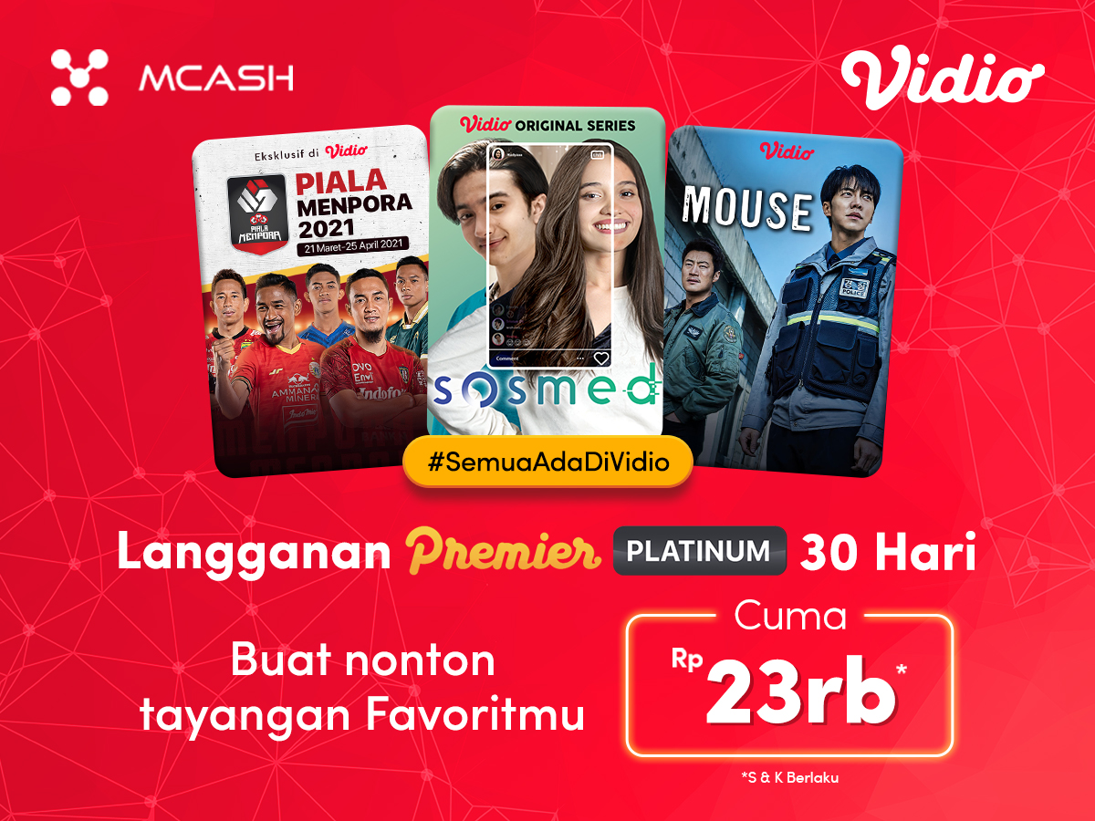 Promo 2021 dari MCash dapatkan diskon Vidio Premier Platinum cuma Rp 23.000,-