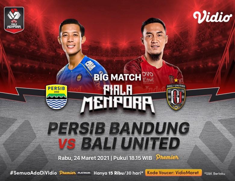 Nonton Persib VS Bali United Piala Menpora, Ini Link Streamingnya