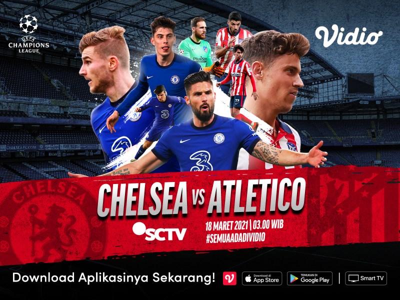 Jangan Ketinggalan, Streaming Liga Champions Chelsea vs Atletico dan Bayern Munchen vs Lazio di Vidio