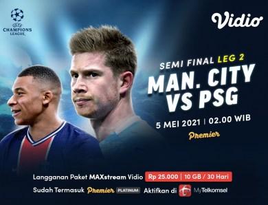 Live Streaming Manchester City vs PSG di Vidio, Leg Kedua Semifinal Liga Champions