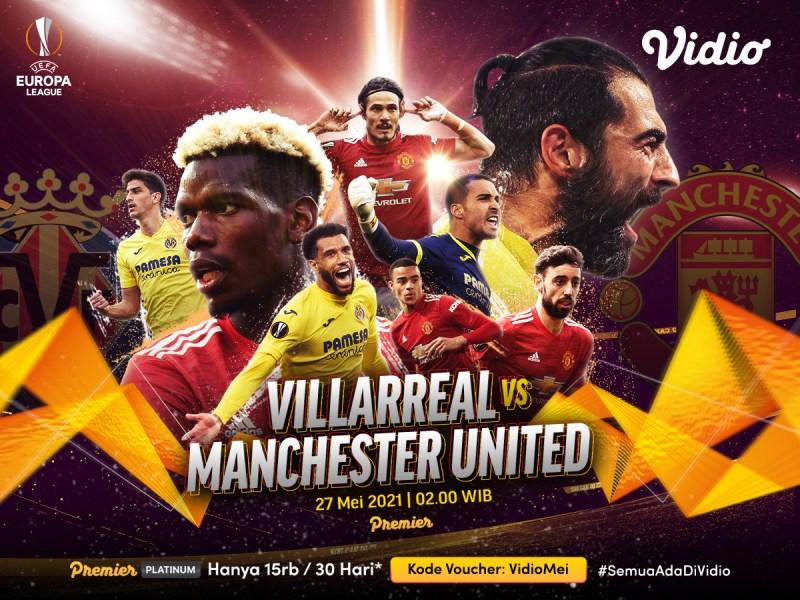 Streaming Final Liga Europa Villareal vs Manchester United