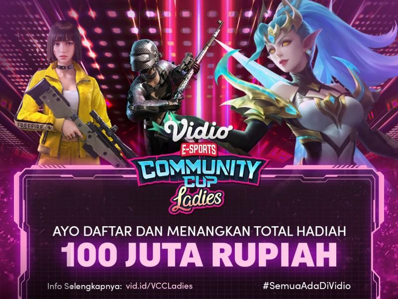Daftarkan Segera Tim Anda di Vidio Community Cup Ladies dan Menangkan Hadiah Total 100 Juta Rupiah