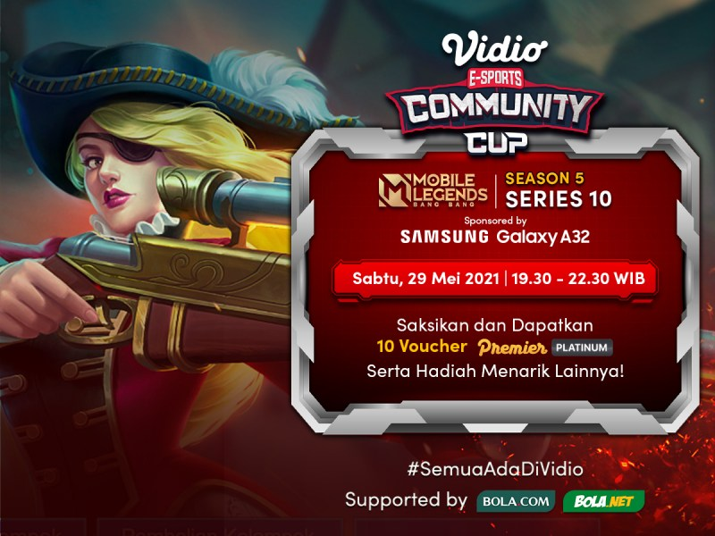 Live Streaming Vidio Community Cup Season 5 Mobile Legends Series 10 By Samsung Galaxy A32 di Vidio