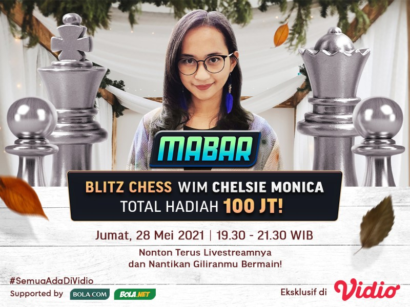 Live Streaming MABAR Blitz Chess – WIM Chelsie Monica