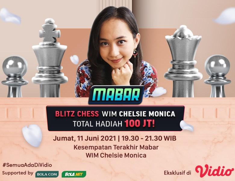 WIM Chelsie Monica Tantang MABAR Blitz Chess, Jumat 11 Juni 2021 Live Streaming di Vidio