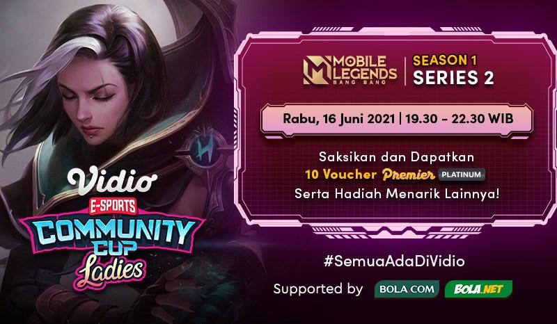 Live Streaming VCC Ladies Season 1 Mobile Legends: Bang Bang – Series 2, Rabu 16 Juni 2021 Eksklusif di Vidio