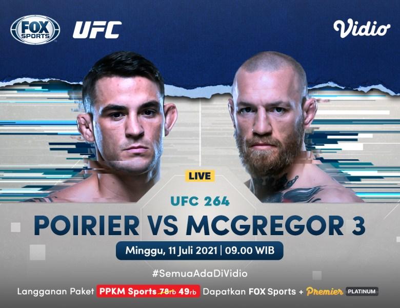 Live Streaming UFC 264 Dustin Poirier vs Conor McGregor 3, Minggu 11 Juli 2021 di Vidio