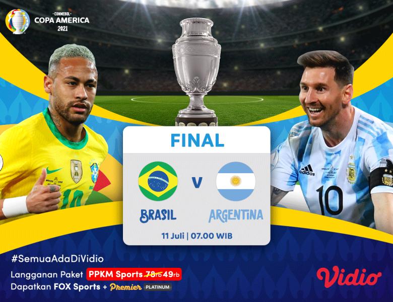 Live Streaming Final Copa America 2021 Argentina vs Brazil, Prediksi dan Jadwal