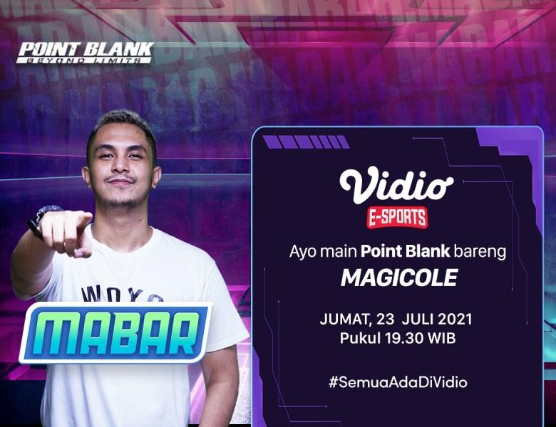 Ayo! Live Streaming MABAR Point Blank Bersama Magicole, Jumat 23 Juli 2021 di Vidio