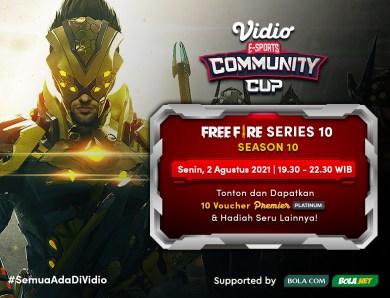 Live Streaming Vidio Community Cup Season 10 – Free Fire Series 10 Hari Ini Eksklusif di Vidio