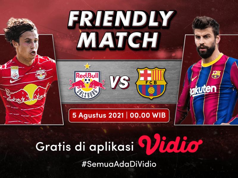Live Streaming Salzburg Vs Barcelona, Friendly Match 2021