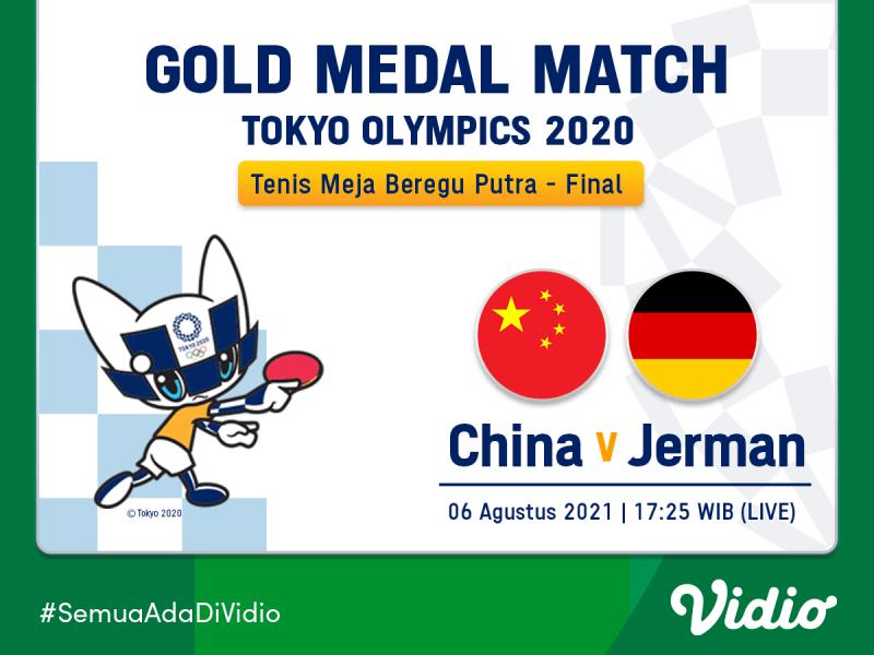 Live Streaming Final Tenis Meja Beregu Putra China Vs Jerman Olimpiade Tokyo 2020
