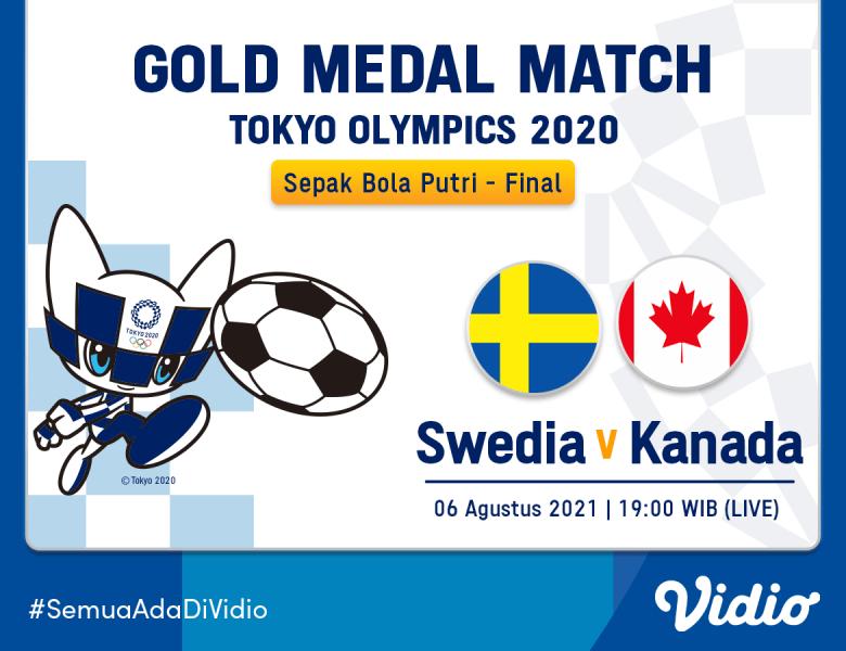Live Streaming Final Sepak Bola Putri Swedia vs Kanada Olimpiade Tokyo 2020