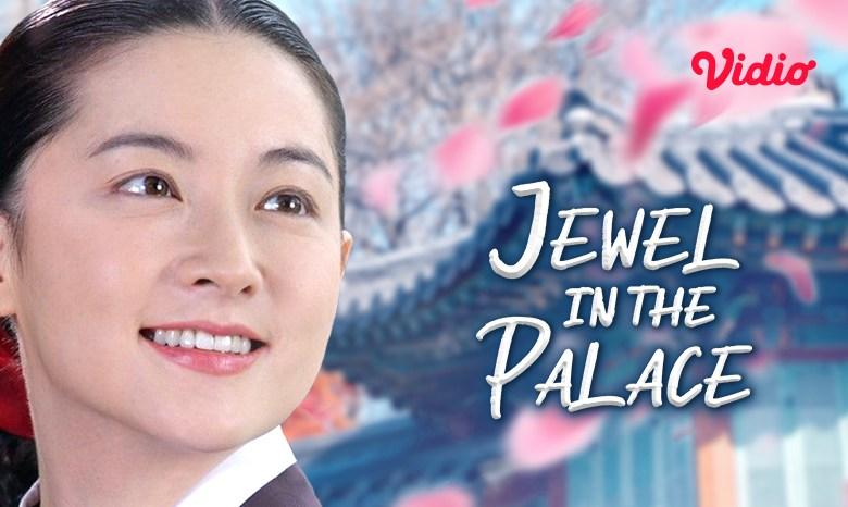 Ingin Nonton Ulang Drama Jewel in the Palace? Berikut Link Nonton Gratis di Vidio!