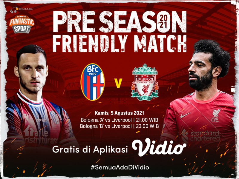 Jadwal Live Streaming Liverpool vs FC Bologna 2021 di Vidio