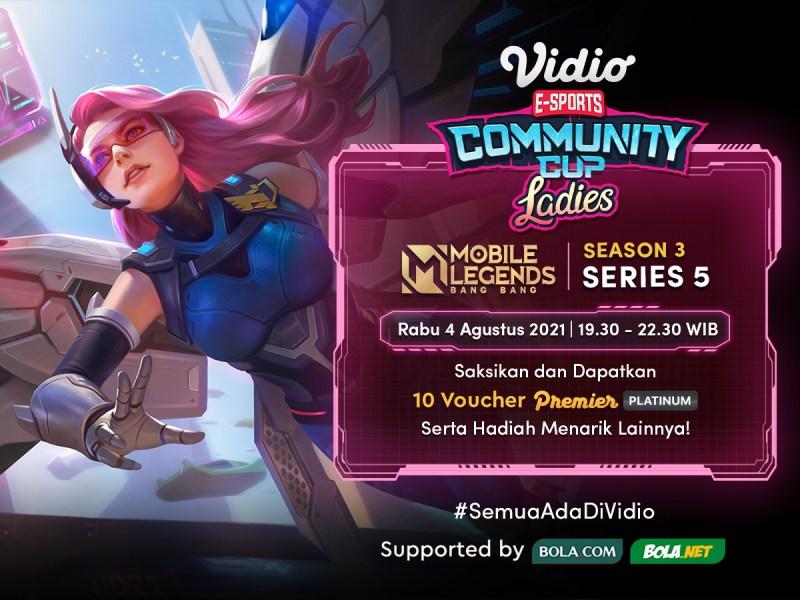 Live Streaming Vidio Community Cup Ladies Season 3