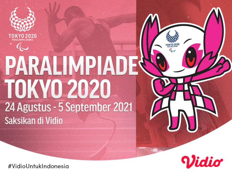 Jadwal Lengkap Paralimpiade Tokyo 2020 Eksklusif di Vidio