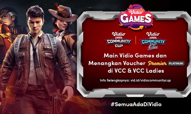 Nonton Live Streaming Vidio Community Cup dan Ikuti Vidio Games Seru untuk Memenangkan Hadiah Menarik