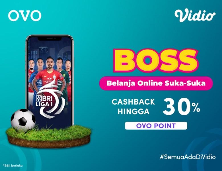 Cashback 30% dari Promo BOSS OVO, Nonton BRI Liga 1 Hari Ini!