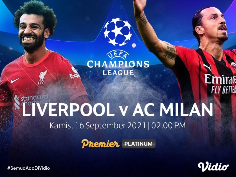 Streaming Champions League 2021/22 Big Match Liverpool vs Milan