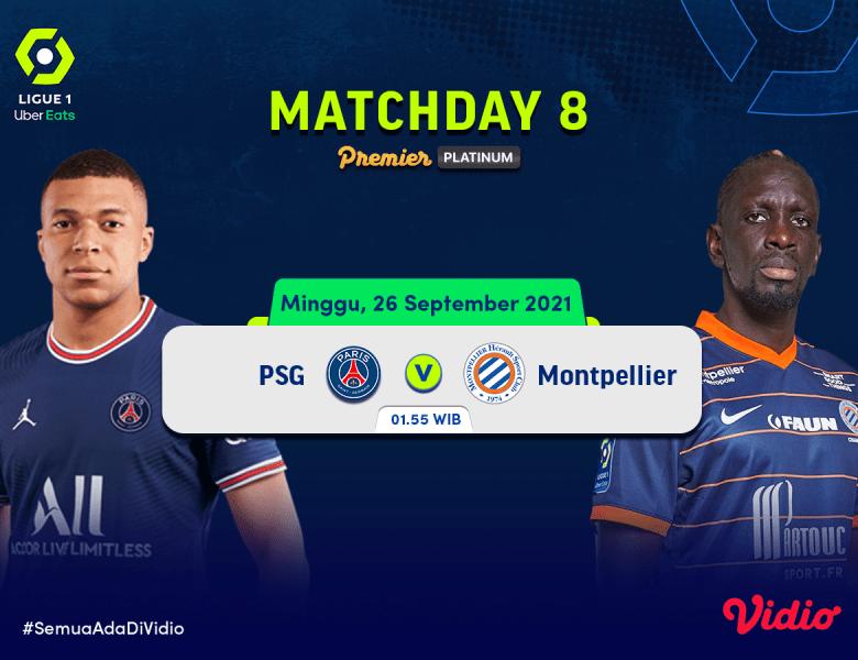 Streaming Ligue 1 Prancis 2021 Live Pekan 8 Big Match PSG Vs Montpellier