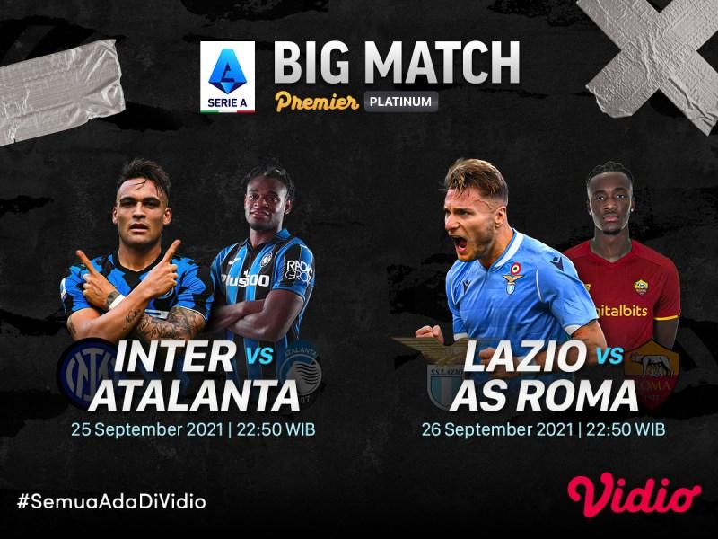 Streaming Serie A Italia 2021 Pekan 6, Ada Big Match Inter Vs Atalanta!