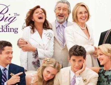 Review Film The Big Wedding untuk Kamu yang ingin Menonton Film Komedi Keluarga
