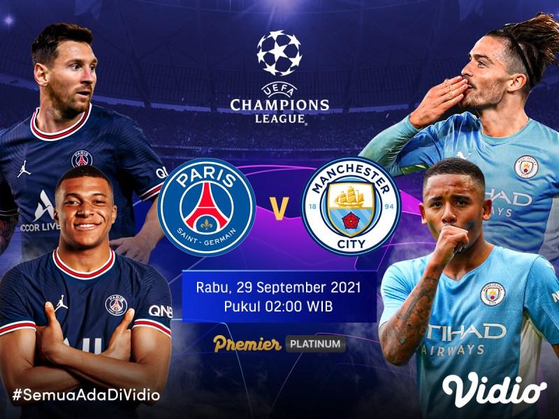 Streaming Liga Champions 2021-22 Malam Ini, PSG vs Manchester City