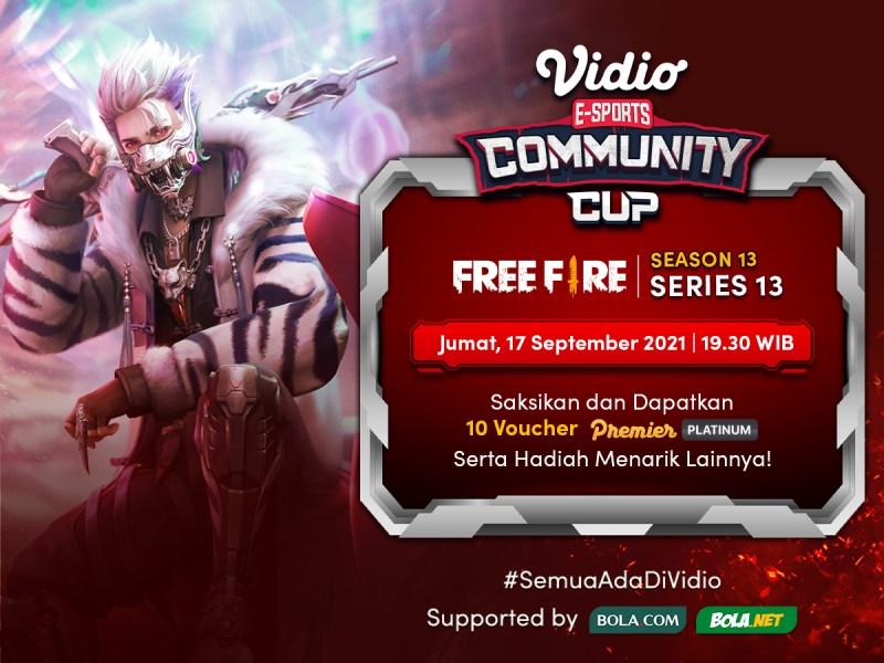 Streaming Vidio Community Cup Season 13 Free Fire