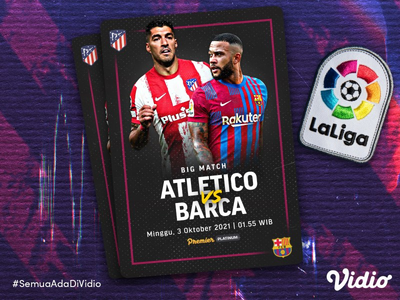 Jadwal La Liga 2021/22, Atletico Madrid vs Barcelona Live Streaming