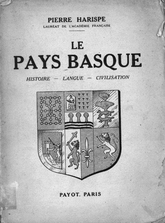 "The cover of ""Le Pays Basque: histoire, langue, civilisation"" / Pierre (Piarres) Harispe"