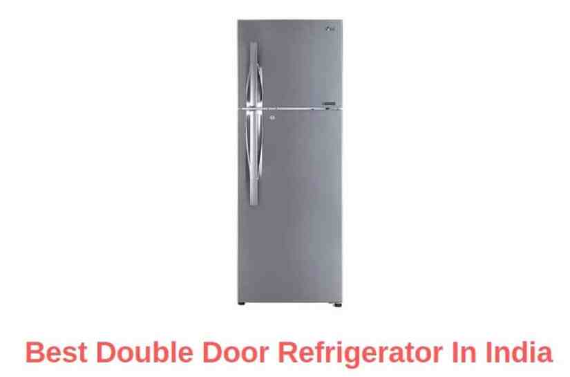 Best Double Door Refrigerator In India