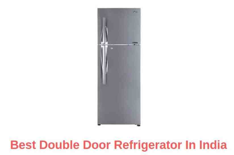 Best Double Door Refrigerator In India
