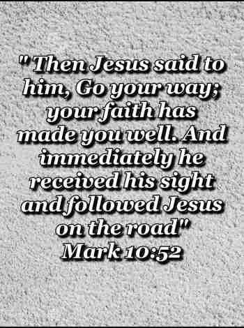 bible varses wallpaper faith (Mark 10:52)
