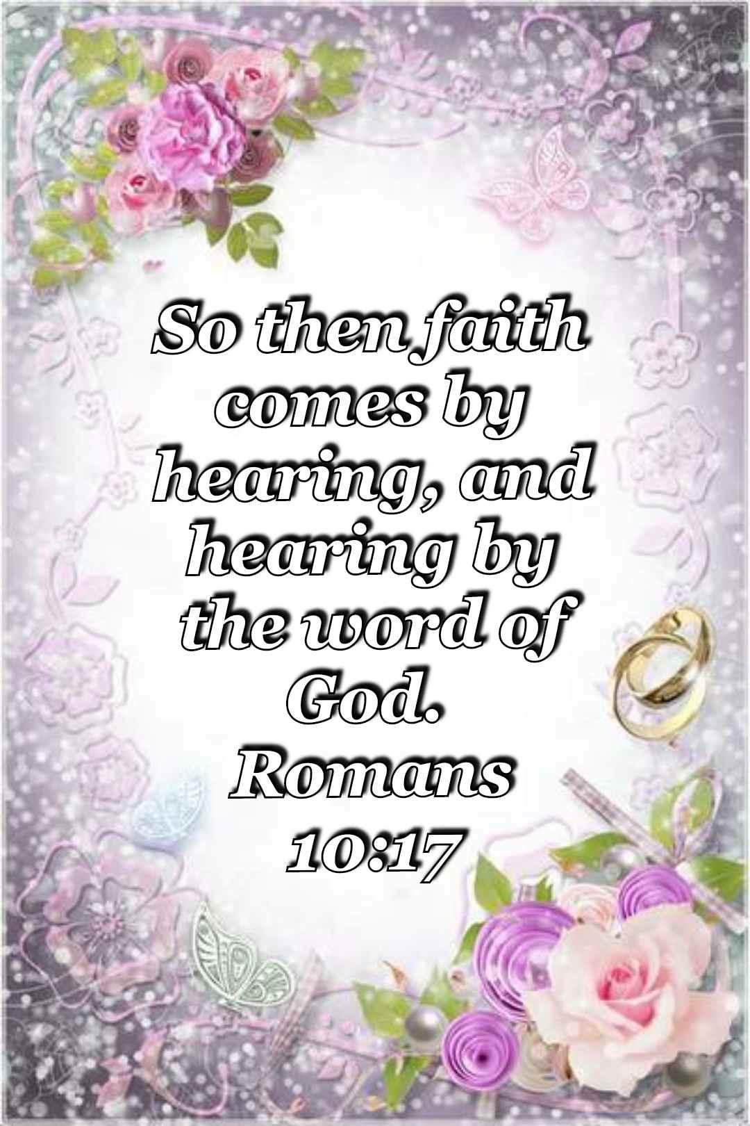 bible varses wallpaper faith (Romans 10:17)