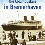 Bremerhaven_Columbuskaje_buchcover