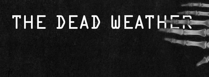 © Fotos: www.facebook.com/Dead.Weather