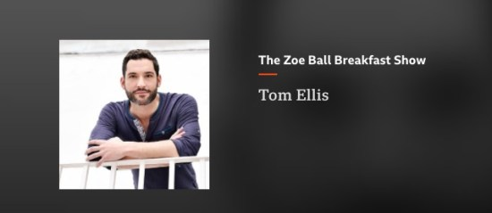 Tom-Ellis-TheZoeBallBreakfastshow