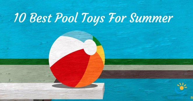 best pool toys