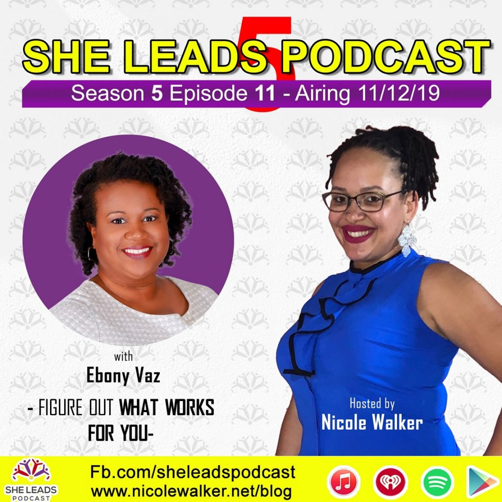 Ebony Vaz Talks Leadership and Productivity