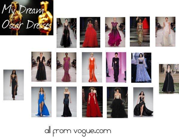 My Dream Oscar Dresses 2016