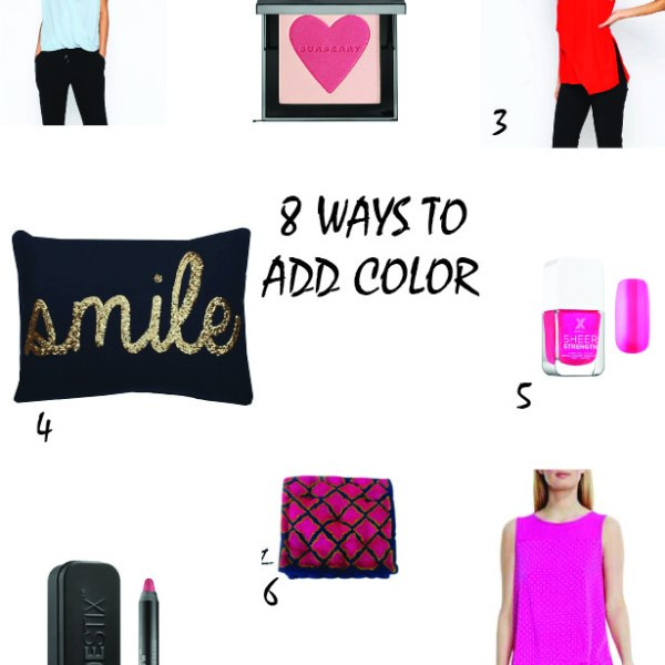 8 Ways to Add Color to Your Life