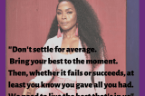 Monday On The Go : Don't Settle For Average