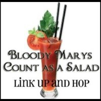 Bloody Marys Count as a Salad Link Up and Blog Hop