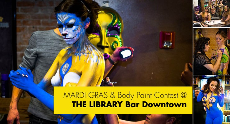 Mardi Gras & Body Painting Contest at The LIBRARY Bar Downtown