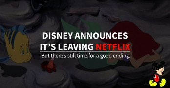 Disney will be leaving Netflix.. Sights set on it's own streaming services